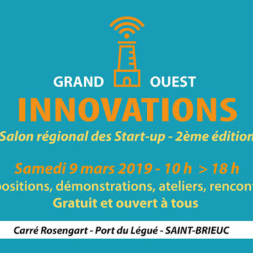 Grand Ouest innovations – Mars 2019